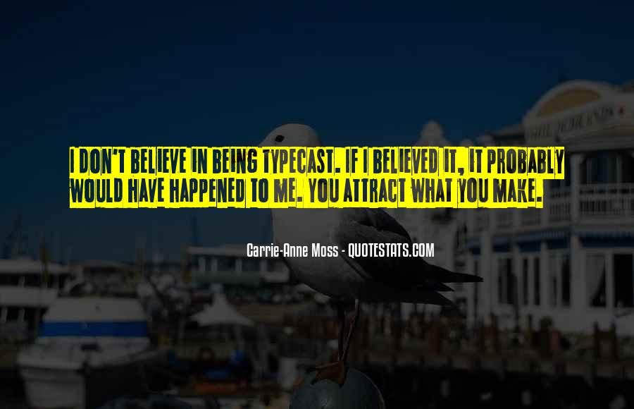 You Believed In Me Quotes #1389921