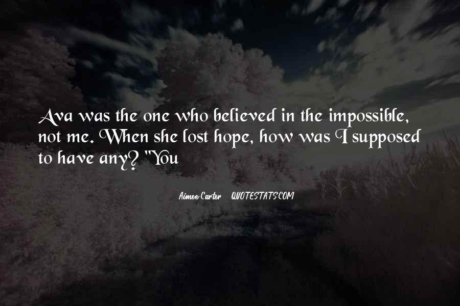 You Believed In Me Quotes #321334