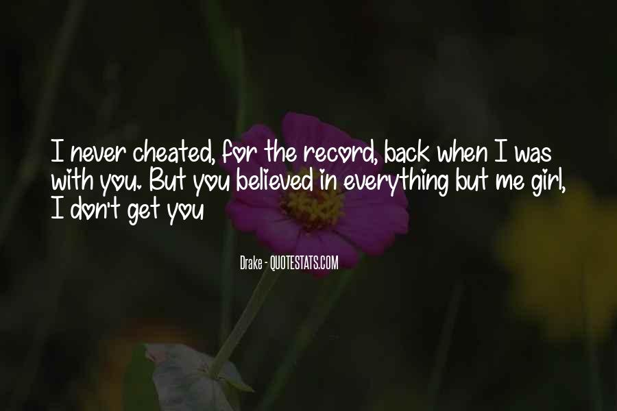 You Believed In Me Quotes #357336