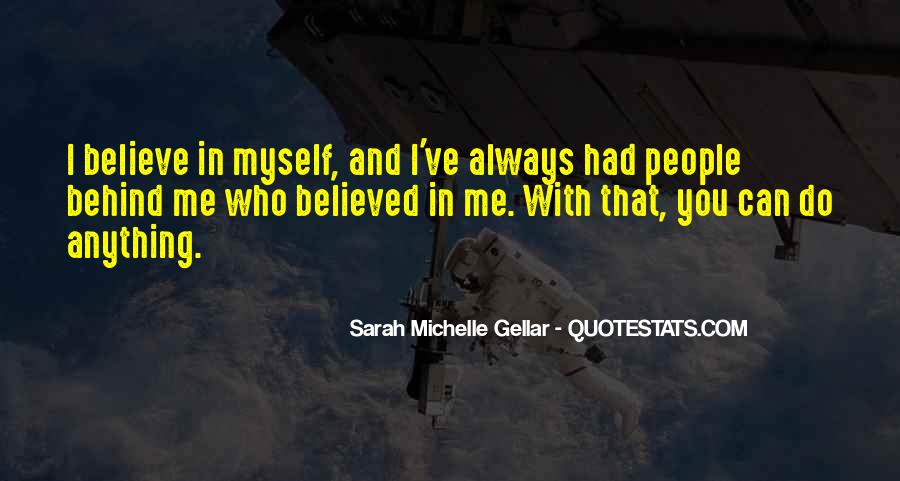 You Believed In Me Quotes #383413