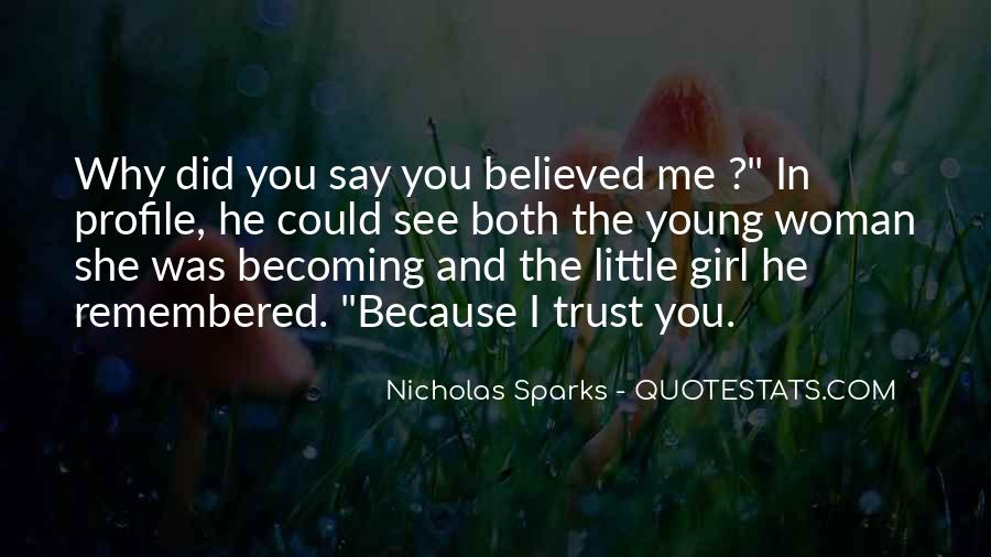 You Believed In Me Quotes #469586