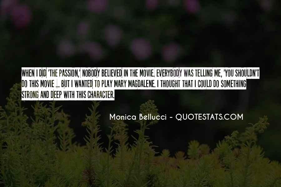 You Believed In Me Quotes #662384