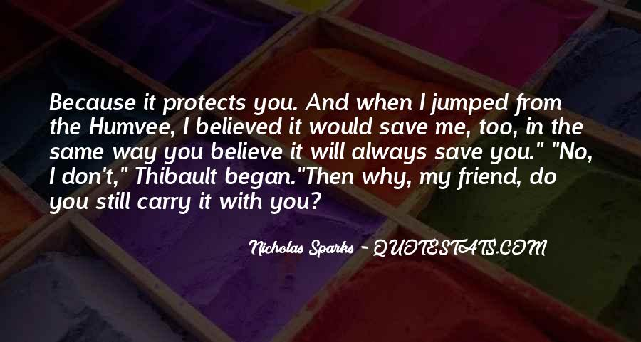 You Believed In Me Quotes #928244