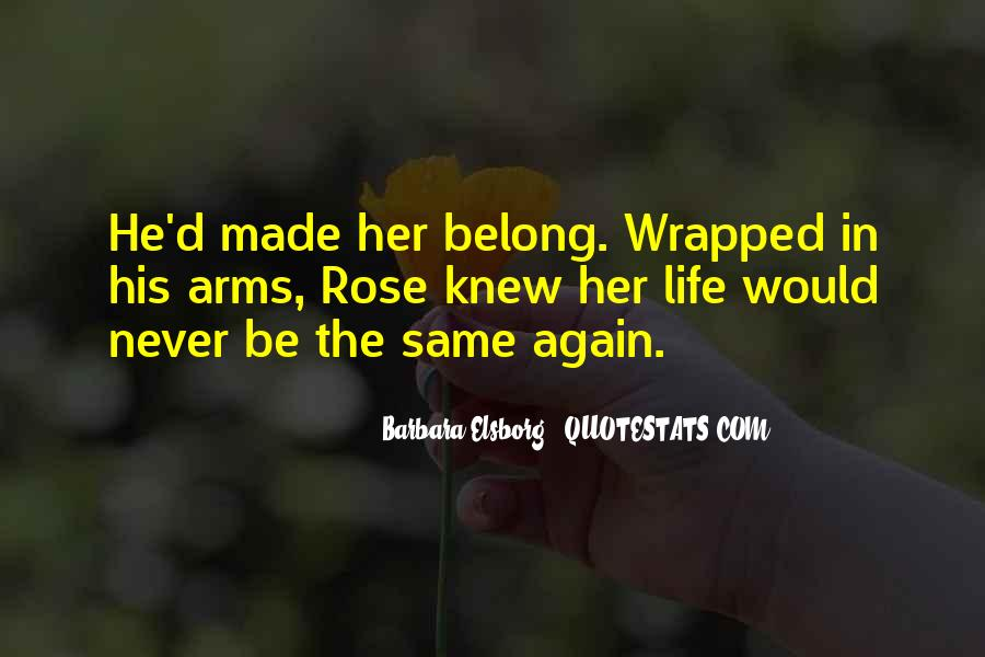You Belong In My Life Quotes #128212
