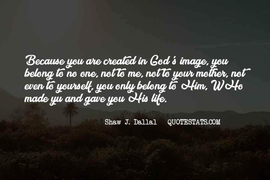 You Belong To God Quotes #157696