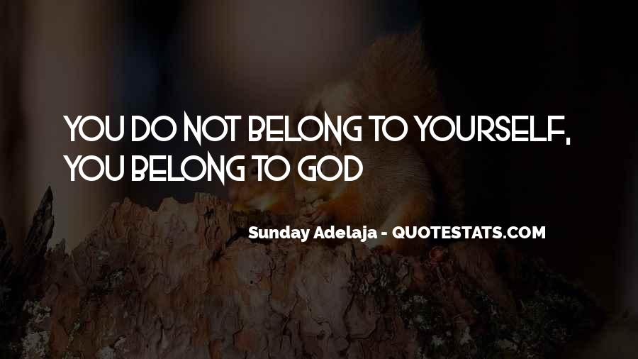 You Belong To God Quotes #404824