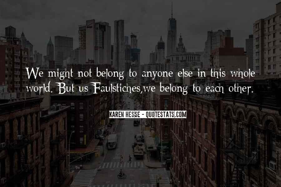 You Belong To Someone Else Quotes #114071