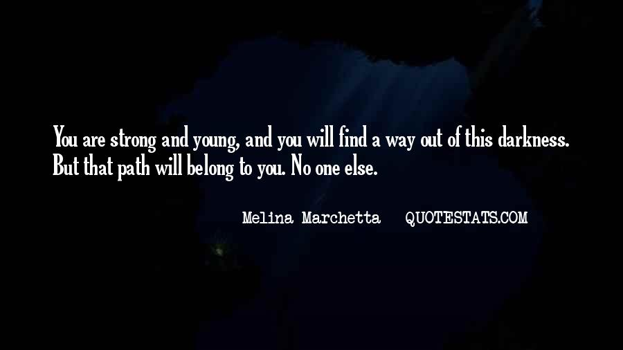 You Belong To Someone Else Quotes #127765