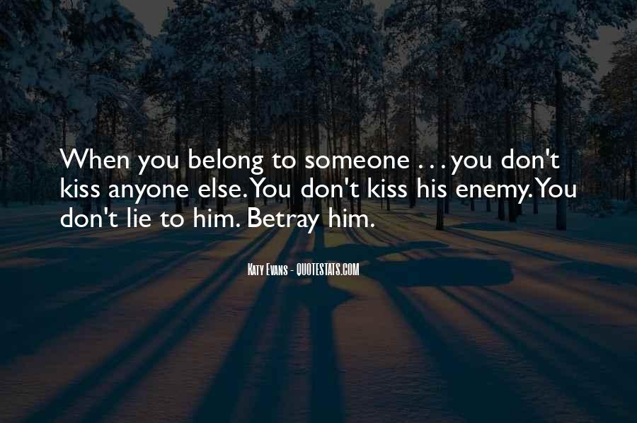 You Belong To Someone Else Quotes #436159