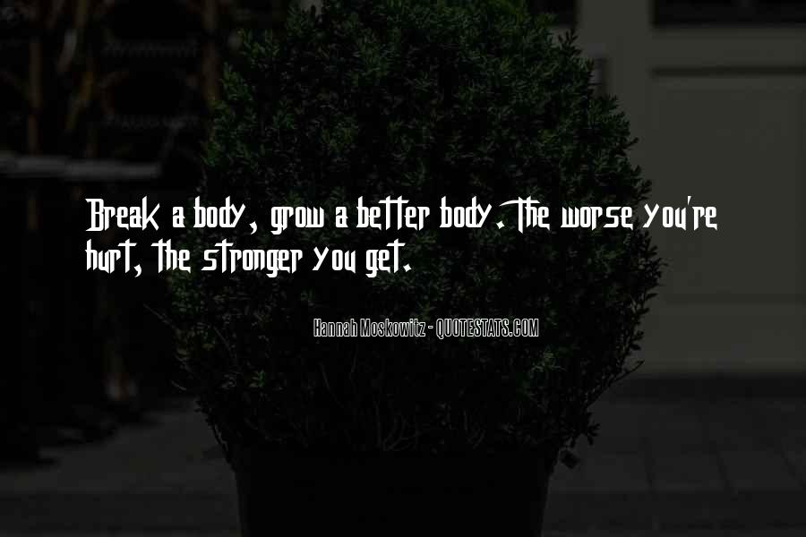 You Better Not Hurt Me Quotes #15315