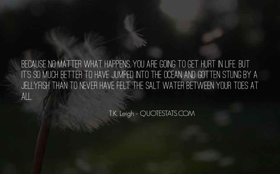 You Better Not Hurt Me Quotes #162209