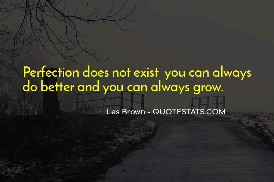 You Can Always Do Better Quotes #1001595