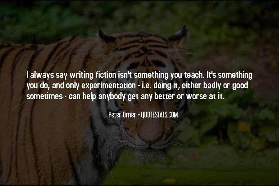 You Can Always Do Better Quotes #1072732