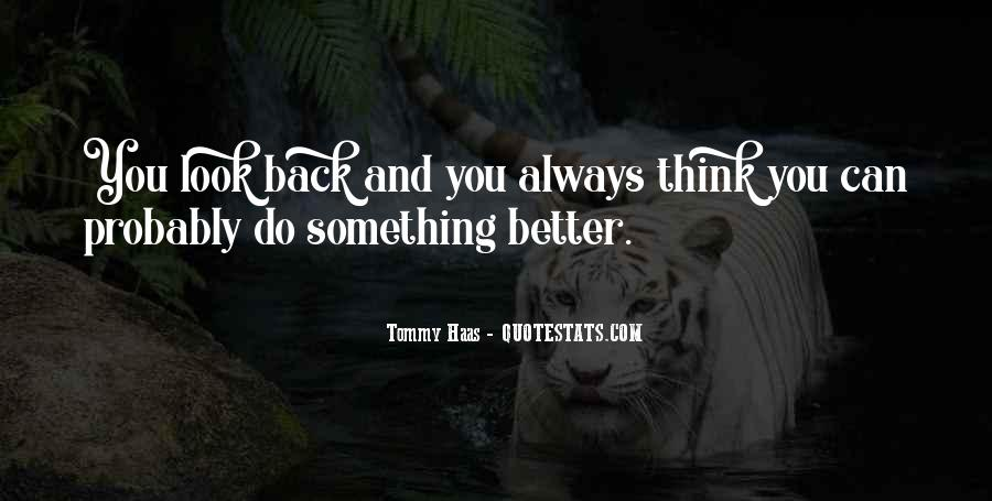 You Can Always Do Better Quotes #1104846