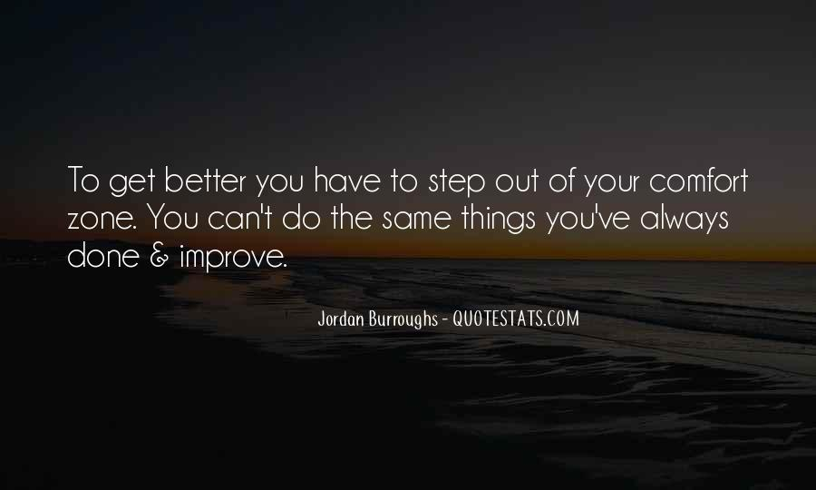 You Can Always Do Better Quotes #1247294