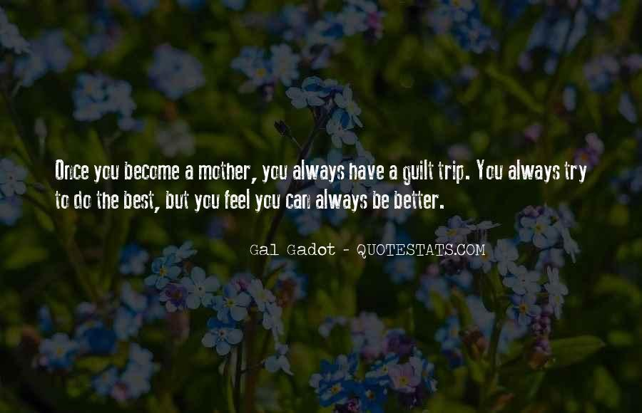 You Can Always Do Better Quotes #1272338