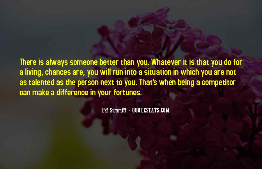 You Can Always Do Better Quotes #165595