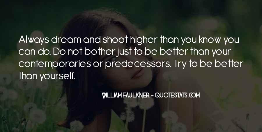 You Can Always Do Better Quotes #1675742