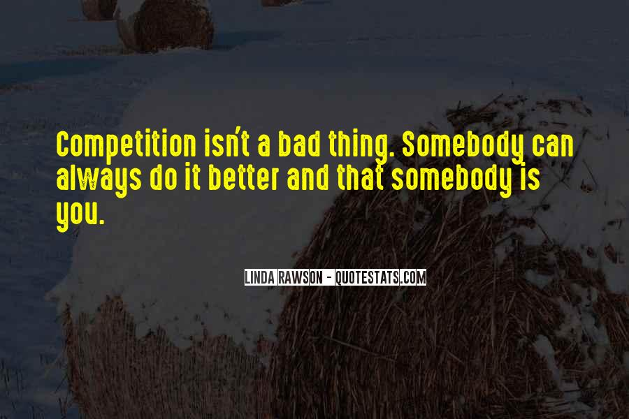 You Can Always Do Better Quotes #1759935