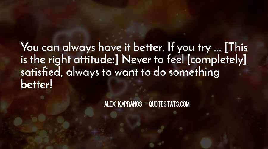You Can Always Do Better Quotes #347736