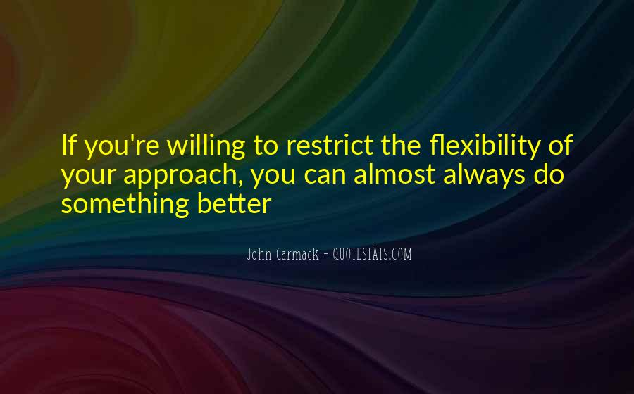 You Can Always Do Better Quotes #395023