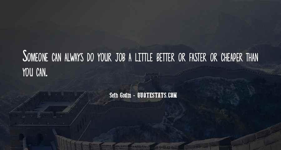 You Can Always Do Better Quotes #49630