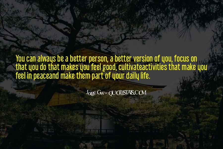 You Can Always Do Better Quotes #673333