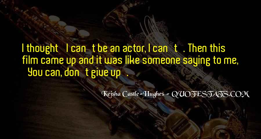 You Can Be Like Me Quotes #407946