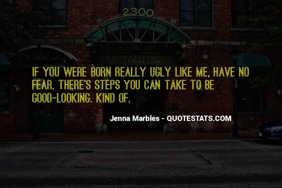 You Can Be Like Me Quotes #42984