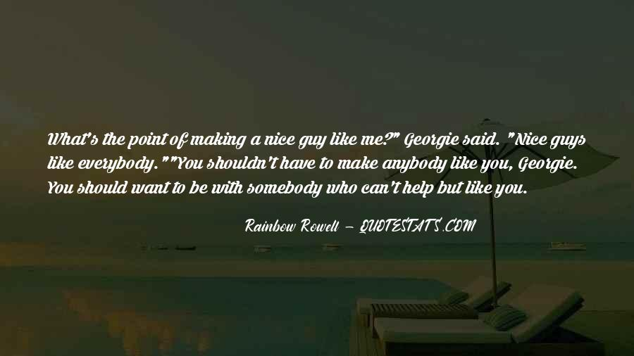 You Can Be Like Me Quotes #6715