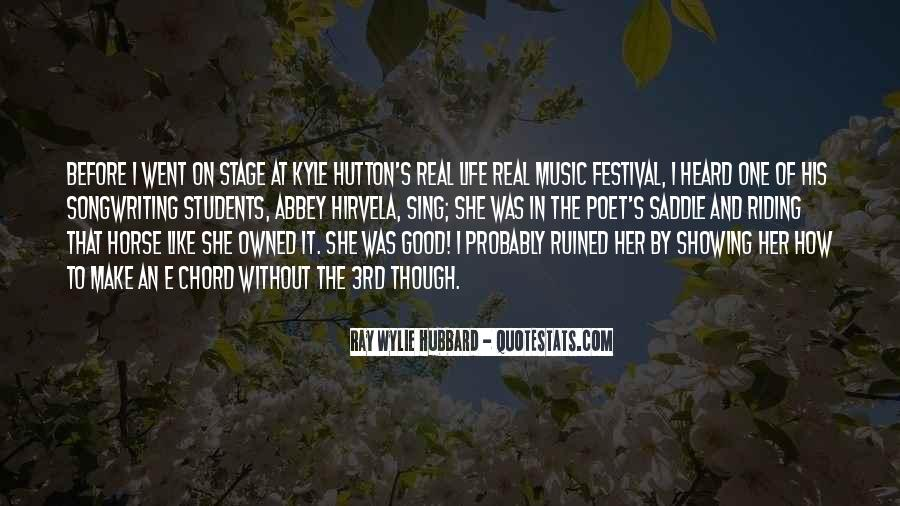 Quotes About Music Festival #1172946