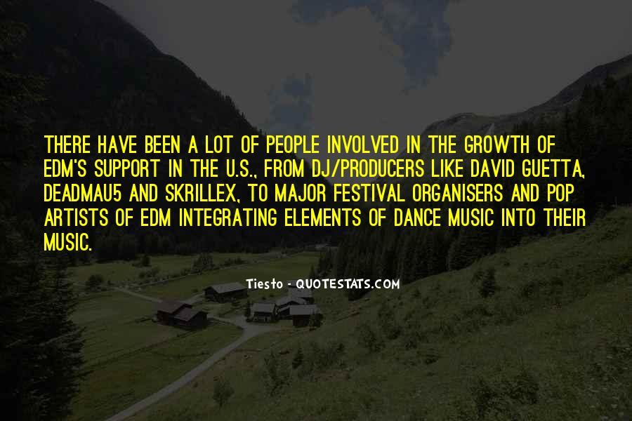 Quotes About Music Festival #1374553