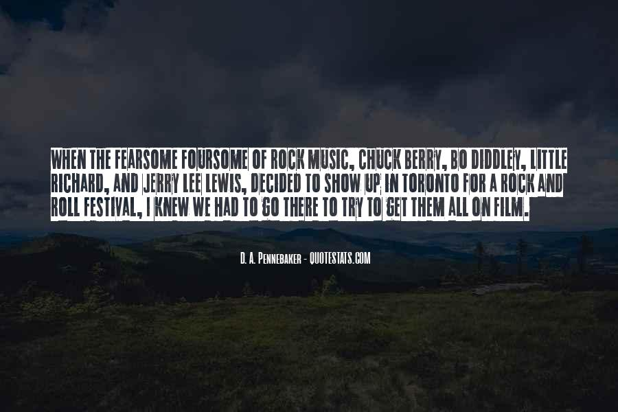 Quotes About Music Festival #1622606