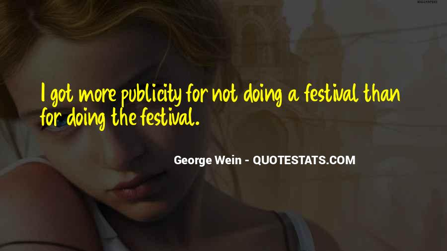 Quotes About Music Festival #1628507
