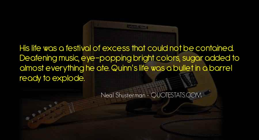 Quotes About Music Festival #373395