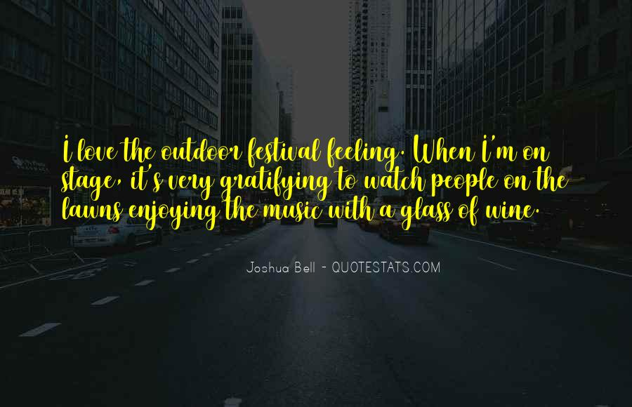 Quotes About Music Festival #978127