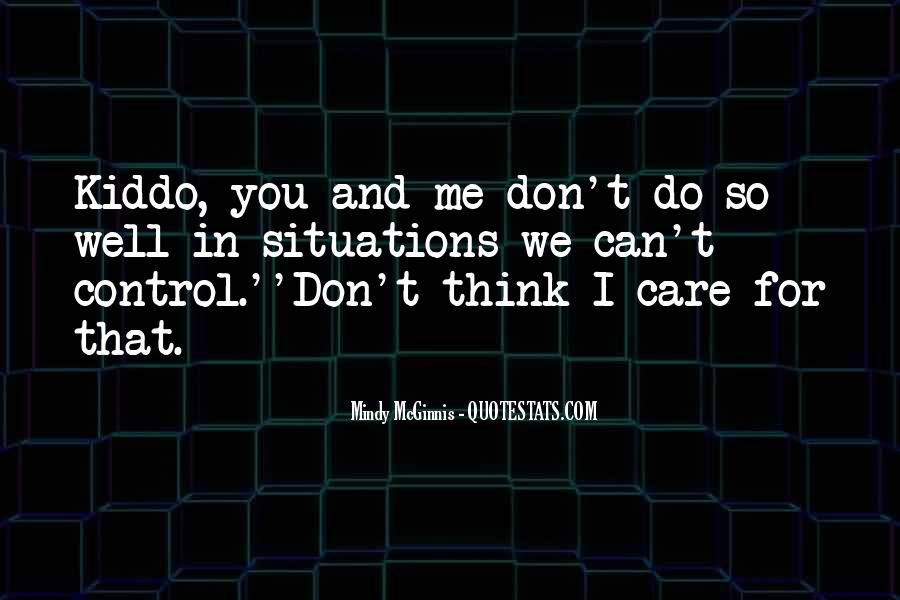 You Can Control Quotes #108849