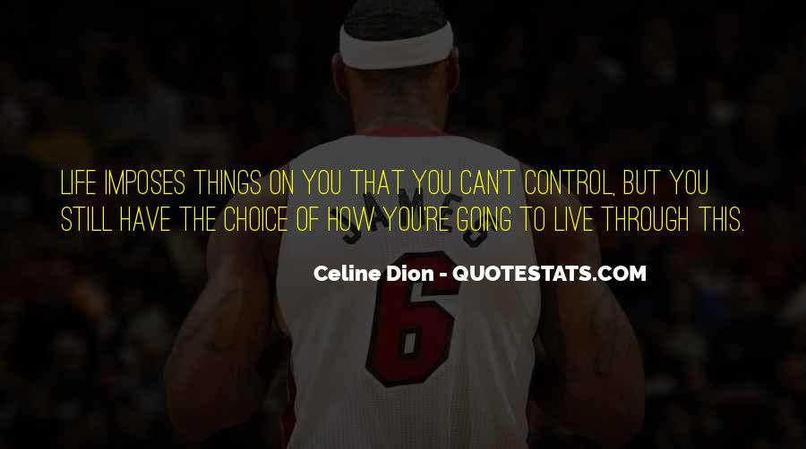 You Can Control Quotes #175322
