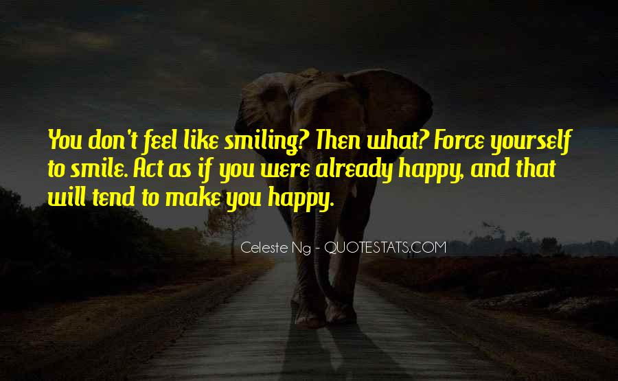 You Can Make Me Smile Quotes #128723