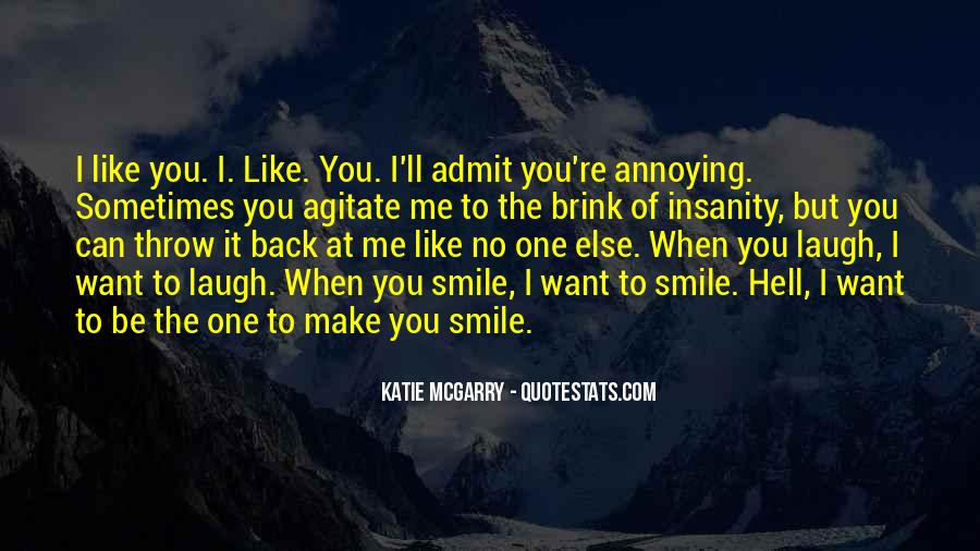 You Can Make Me Smile Quotes #1606433