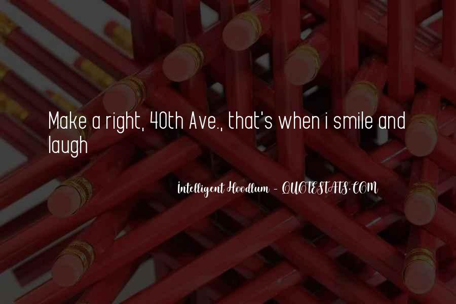 You Can Make Me Smile Quotes #73636