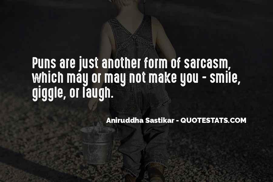 You Can Make Me Smile Quotes #99554