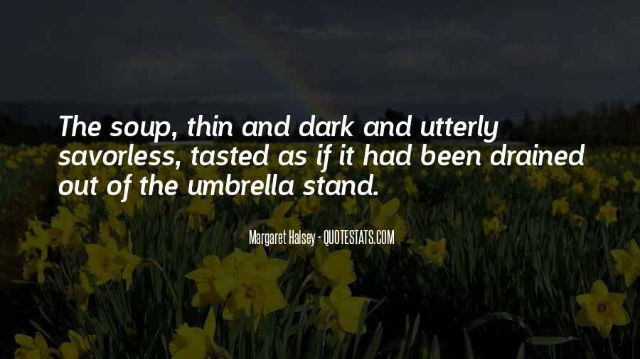 You Can Stand Under My Umbrella Quotes #808585