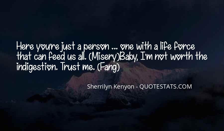 You Can Trust Me Baby Quotes #1053797