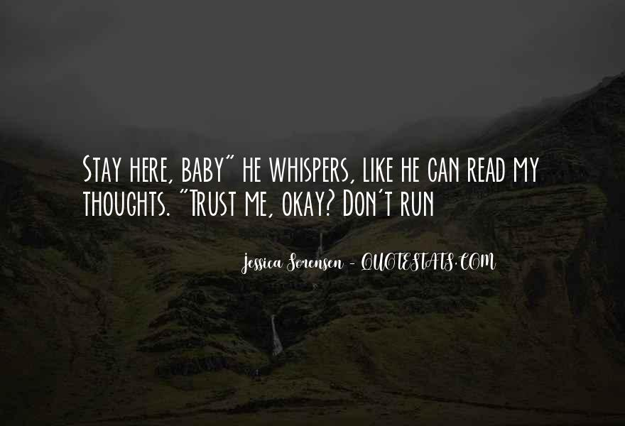 You Can Trust Me Baby Quotes #234295
