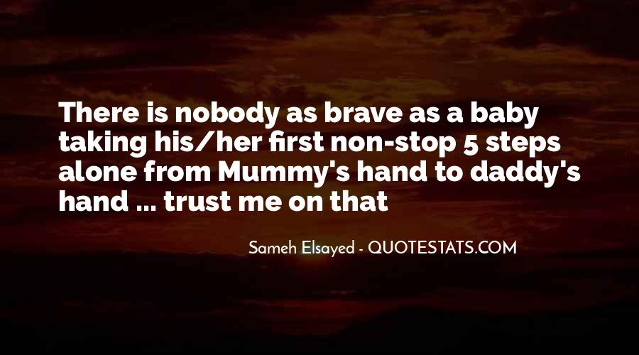 You Can Trust Me Baby Quotes #254671