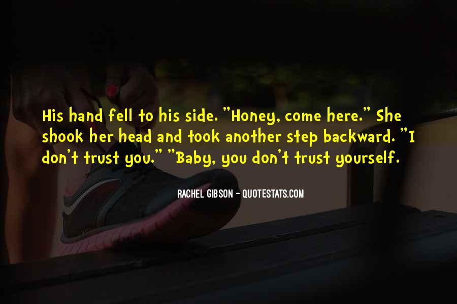 You Can Trust Me Baby Quotes #335304