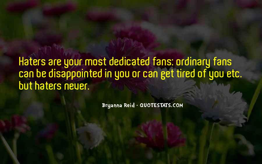 You Can't Be Disappointed Quotes #1766975