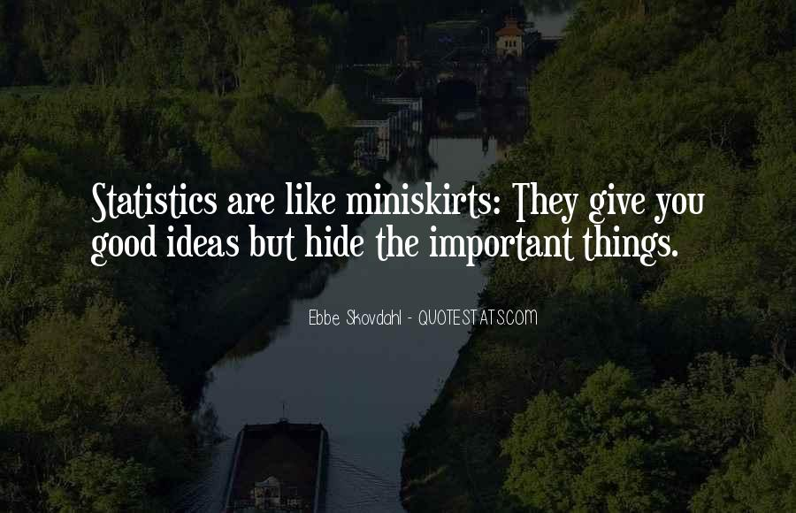 You Can't Hide Things From Me Quotes #9588
