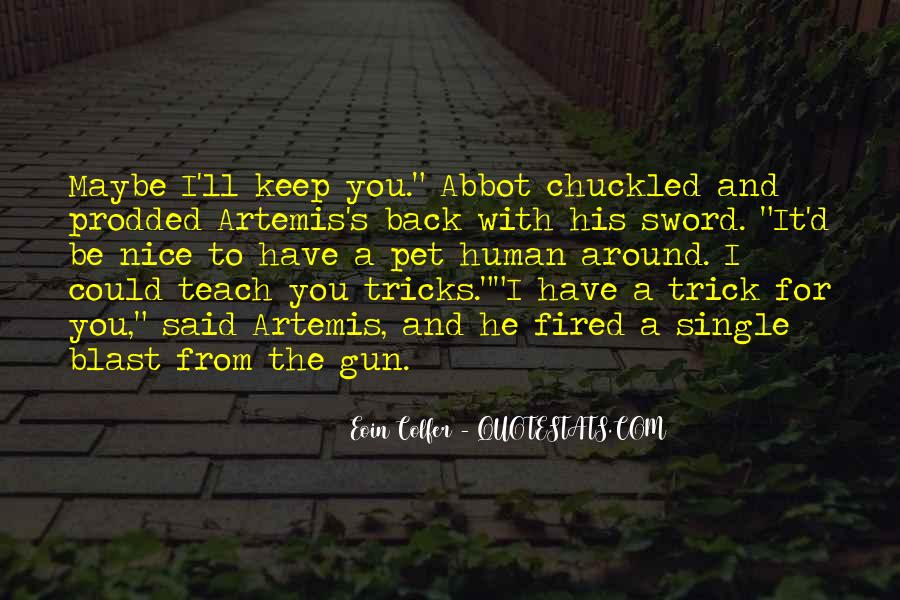 You Can't Teach An Old Dog New Tricks Quotes #1482522